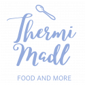 Thermi Madl – FOOD AND MORE